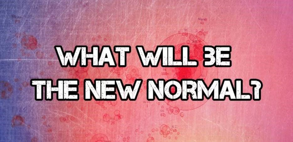 Moving to the Next New Normal